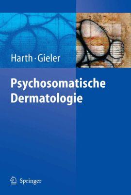 Psychosomatische Dermatologie, Uwe Gieler, Wolfgang Harth