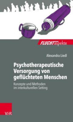 Psychotherapeutische Versorgung von geflüchteten Menschen, Alexandra Liedl