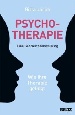 Psychotherapie - eine Gebrauchsanweisung - Gitta Jacob pdf epub