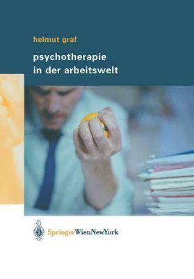 Psychotherapie in der Arbeitswelt, Helmut Graf