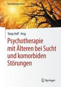 Psychotherapie mit Älteren bei Sucht und komorbiden Störungen