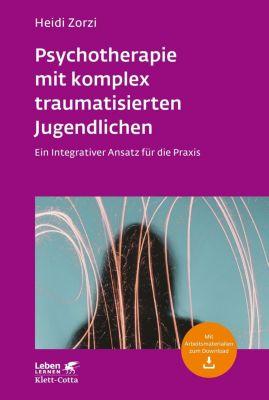 Psychotherapie mit komplex traumatisierten Jugendlichen - Heidi Zorzi |