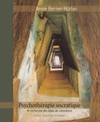 Psychothérapie socratique, Annie Berner-Hürbin