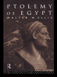 Ptolemy of Egypt, Walter M. Ellis