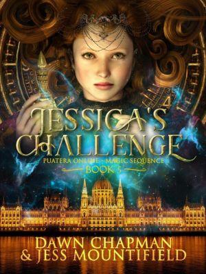 Puatera Online: Jessica's Challenge (Puatera Online, #5), Dawn Chapman, Jess Mountifield