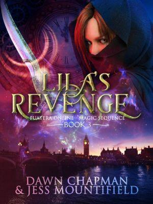 Puatera Online: Lila's Revenge (Puatera Online, #7), Dawn Chapman, Jess Mountifield