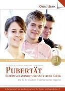 Pubertät: Eltern-Verantwortung und Eltern-Glück, Gabriele Haug-Schnabel, Nikolas Schnabel