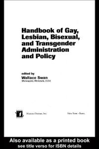 Public Administration and Public Policy: Handbook of Gay, Lesbian, Bisexual, and Transgender Administration and Policy