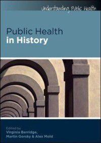 Public Health in History, Virginia Berridge