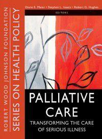 Public Health/Robert Wood Johnson Foundation Anthology: Palliative Care