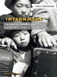 Public Persecutions: Internment, Ruth Bjorklund