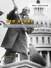 Public Persecutions: Red Scare, Budd Bailey