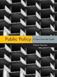 Public Policy, Vishal Narain
