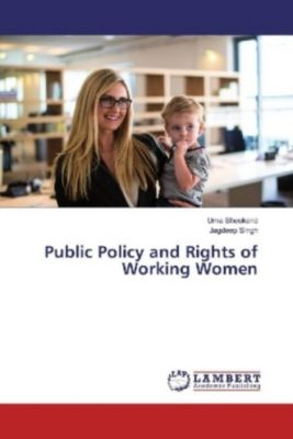 Public Policy and Rights of Working Women, Uma Sheokand, Jagdeep Singh