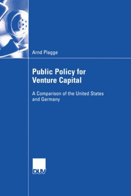 Public Policy for Venture Capital, Arnd Plagge