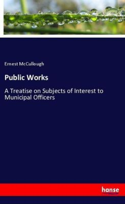 Public Works, Ernest McCullough