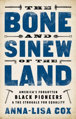 PublicAffairs: The Bone and Sinew of the Land, Anna-Lisa Cox