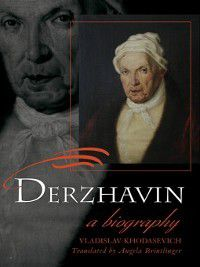 Publications of the Wisconsin Center for Pushkin Studies: Derzhavin, Vladislav Khodasevich