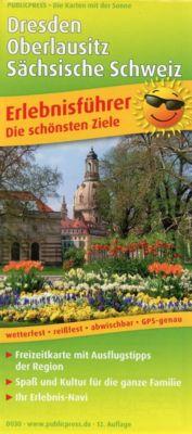PublicPress Erlebnisführer Dresden, Oberlausitz, Sächsische Schweiz