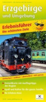 PUBLICPRESS Erlebnisführer Erzgebirge und Umgebung