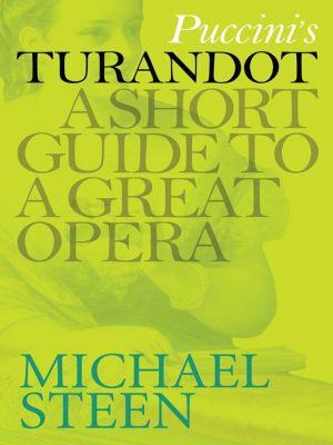 Puccini's Turandot, Michael Steen