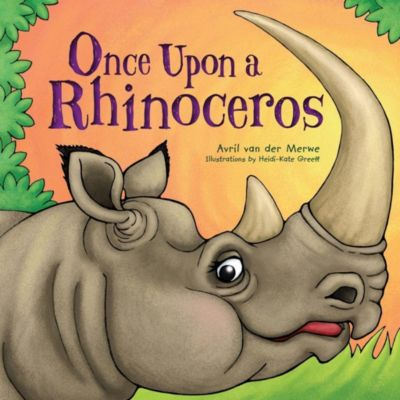 Puffin Books (South Africa): Once Upon a Rhinoceros, Avril van der Merwe