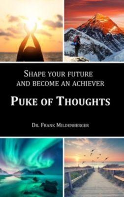 Puke of thoughts, Frank Mildenberger