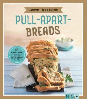 Pull-apart-Breads - Zupfbrote süß & herzhaft, Nina Engels