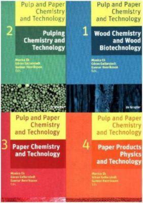 Pulp and Paper Chemistry and Technology, 4 Bde., Monica Ek, Göran Gellerstedt