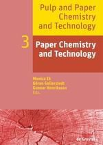 Pulp and Paper Chemistry and Technology: Volume 3 Paper Chemistry and Technology, Monica Ek, Göran Gellerstedt, Gunnar Henriksson