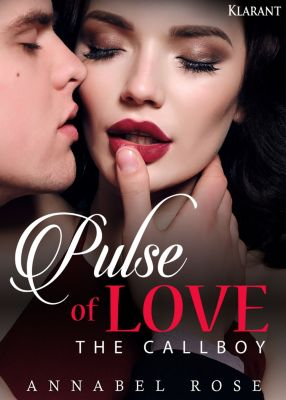 Pulse of Love. The Callboy, Annabel Rose