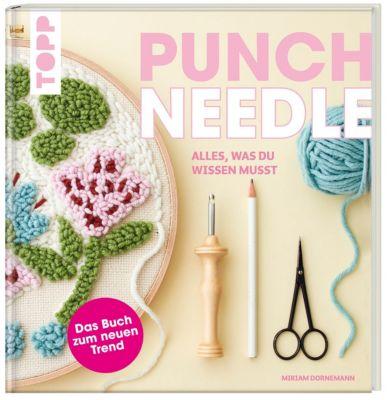 Punch Needle - alles was du wissen musst - Miriam Dornemann  