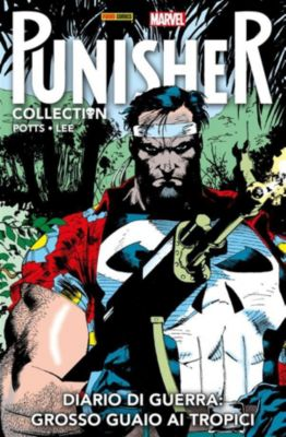 Punisher Collection: Punisher. Diario Di Guerra 2: Grosso Guaio Ai Tropici, Jim Lee, Carl Potts