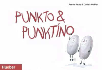Punkto & Punktino, Renate Rauter, Daniela Kirchler