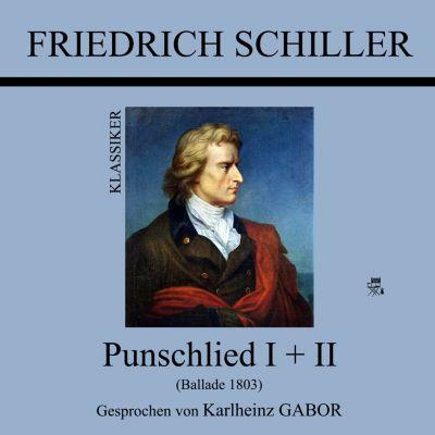 Punschlied I + II, Friedrich Schiller