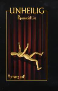 Puppenspiel Live - Vorhang Auf!, Unheilig