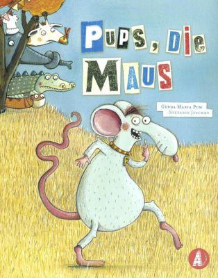 Pups, die Maus, Gerda M. Pum, Stefanie Jeschke