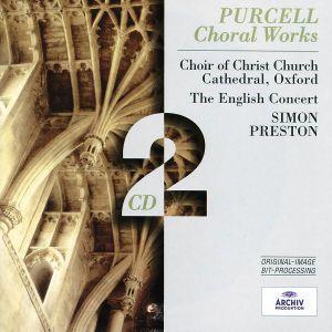 Purcell: Choral Works, Christ Church Oxford, Preston