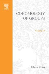 Pure and Applied Mathematics: Cohomology of Groups