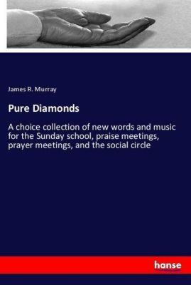 Pure Diamonds, James R. Murray