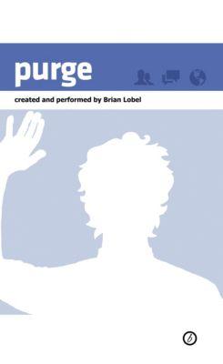 Purge, Brian Lobel