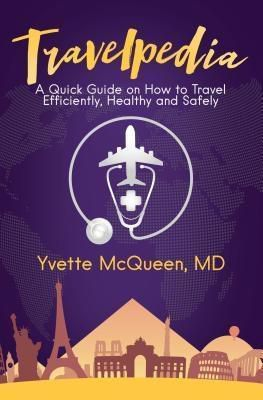 Purposely Created Publishing Group: Travelpedia, Md McQueen