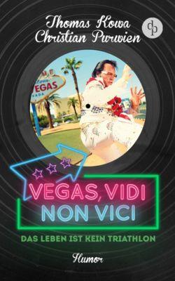 Purwien & Kowa: Vegas, vidi, non vici (Humor), Christian Purwien, Thomas Kowa