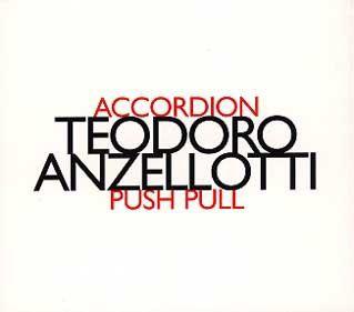 Push Pull, Teodoro Anzellotti