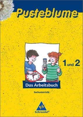 Pusteblume, Das Arbeitsbuch (2008): 1. und 2. Schuljahr