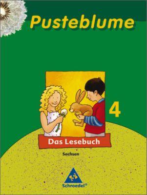Pusteblume, Das Lesebuch, Ausgabe 2007 Sachsen: 4. Schuljahr