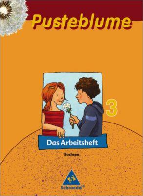 Pusteblume, Das Sprachbuch, Ausgabe 2007 Sachsen: 3. Schuljahr, Das Arbeitsheft