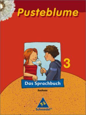 Pusteblume, Das Sprachbuch, Ausgabe 2007 Sachsen: 3. Schuljahr, Schülerband