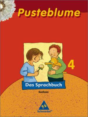Pusteblume, Das Sprachbuch, Ausgabe 2007 Sachsen: 4. Schuljahr, Schülerband