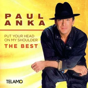 Put Your Head On My Shoulder,The Best, Paul Anka